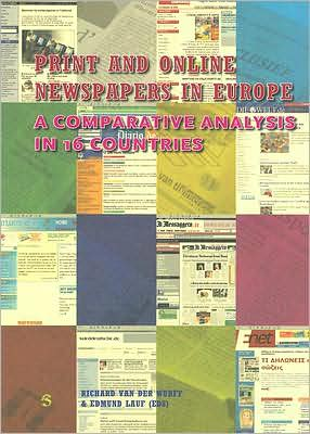 Print and Online Newspapers in Europe: A Comparative Content Analysis in 18 countries in Western and Eastern Europe