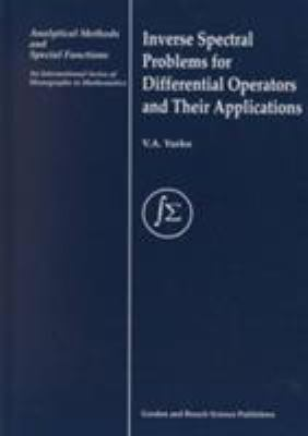 Inverse Spectral Problems for Linear Differential Operators and Their Applications - Yurko, V. A.