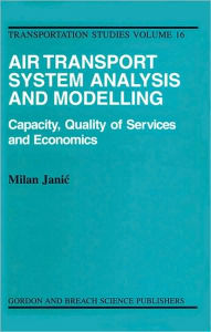 Air Transport Systems Analysis And Modelling - Milan Janic