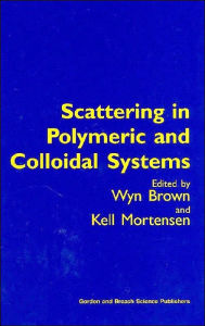 Scattering in Polymeric and Colloidal Systems - Wyn Brown