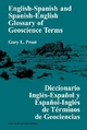 English-Spanish and Spanish-English Glossary of Geoscience Terms - Gary L. Prost