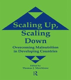 Scaling Up Scaling Down: Overcoming Malnutrition in Developing Countries - Marchione, T. Marchione, Thomas J.