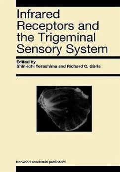 Infrared Receptors and the Trigeminal Sensory System: A Collection of Papers by S. Terashima, R.C. Goris et al. - Goris, R. C. (ed.)