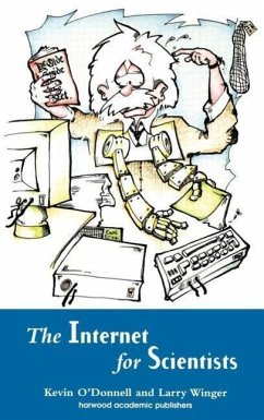 Internet for Scientists - O'Donnell, Kevin O'Donnell O'Donnell, B. F.