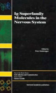 IG Superfamily Molecules in the Nervous System Peter Sonderegger Author