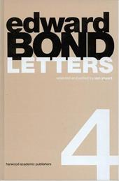 Edward Bond: Letters 4 - Stuart, Ian / Bond, Edward