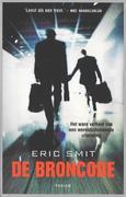 Smit, Eric: De broncode