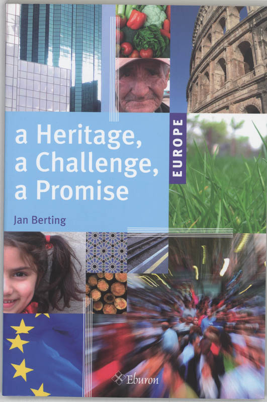 Europe : a Heritage, a Challenge, a Promise - J. Berting