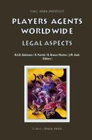 Players' Agents Worldwide: Legal Aspects (Asser International Sports Law)
