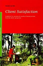 Client Satisfaction: Guidelines for Assessing the Quality of Leprosy Services from the Clients' Perspective - Van Dijk, M.