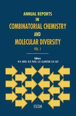 Annual Reports in Combinatorial Chemistry and Molecular Diversity - W.H. Moos; M.R. Pavia; B.K. Kay; Andrew D. Ellington