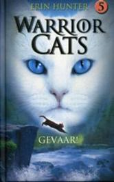 WARRIOR CATS 5: GEVAAR! SERIE I. Warrior Cats, Hunter, Erin, Hardcover