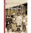Morsels in the Melting Pot - George Harinck