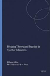 Bridging Theory and Practice in Teacher Education - Gordon, M. / O'Brien, T. V.