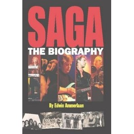 Saga - The Biography - Edwin Ammerlaan