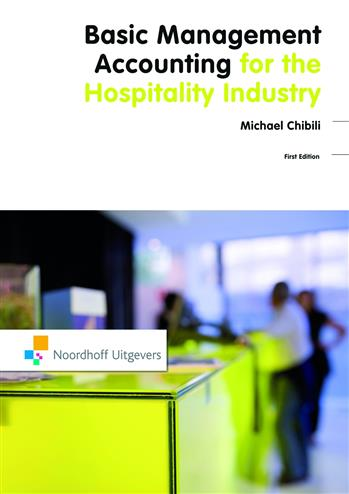 Basic Management Accounting For The Hospitality Industry - Chibili, M.