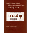 Property Rights in Blood, Genes and Data - Jasper A. Bovenberg