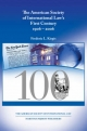 The American Society of International Law's First Century, 1906-2006 - Frederic L. Kirgis