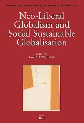 Neo-Liberal Globalism And Social Sustainable Globalisation