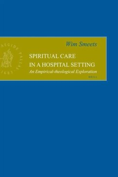 Spiritual Care in a Hospital Setting: An Empirical-Theological Exploration - Smeets, Wim