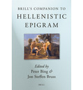 Brill's Companion to Hellenistic Epigram - Peter Bing