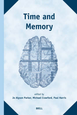 Time and Memory - Jo Alyson Parker; Paul Andre Harris; Michael Crawford