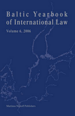 Baltic Yearbook of International Law, Volume 6 (2006) - Carin Laurin