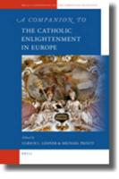 A Companion to the Catholic Enlightenment in Europe