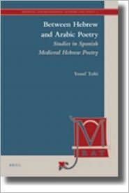 Between Hebrew and Arabic Poetry: Studies in Spanish Medieval Hebrew Poetry