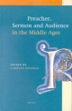 Preacher, Sermon and Audience in the Middle Ages - Carolyn A. Muessig