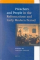 Preachers and People in the Reformations and Early Modern Period - Larissa Taylor