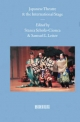 Japanese Theatre and the International Stage - Stanca Scholz-Cionca; Samuel Leiter