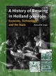 A History of Brewing in Holland, 900-1900 - Richard Unger