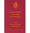 Security for Debt in Ancient Near Eastern Law - Raymond Westbrook