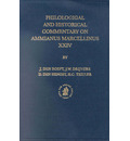 Philological and Historical Commentary on Ammianus Marcellinus XXIV - Jan Den Boeft