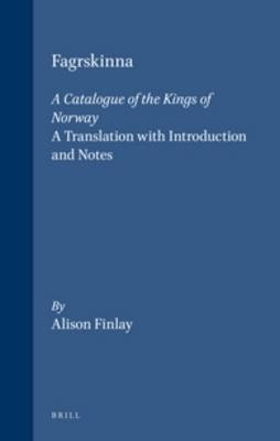Fagrskinna, A Catalogue of the Kings of Norway - Alison Finlay