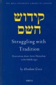 Struggling with Tradition - Abraham Gross