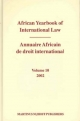 African Yearbook of International Law / Annuaire Africain de droit international, Volume 10 (2002) - Abdulqawi A. Yusuf