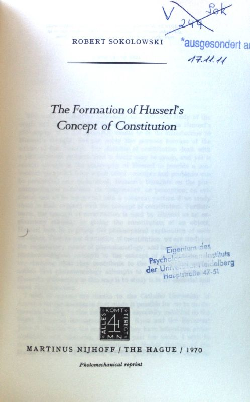 The Formation of Husserl's Concept of Constitution Phaenomenologica 18 - Sokolowski, R.