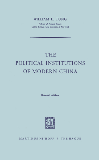 The Political Institutions of Modern China - W.L. Tung