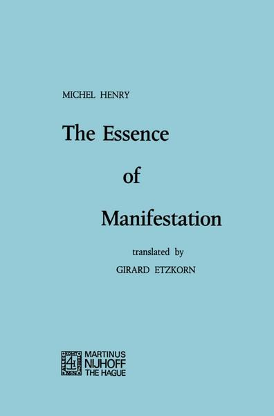 The Essence of Manifestation - M. Henry