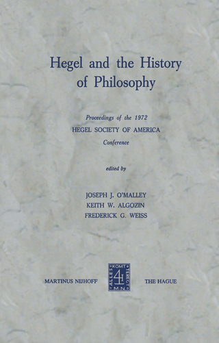 Hegel and the History of Philosophy - J.J. O'Malley; K.W. Algozin; F.G. Weiss