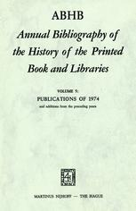 ABHB Annual Bibliography of the History of the Printed Book and Libraries - H. Vervliet