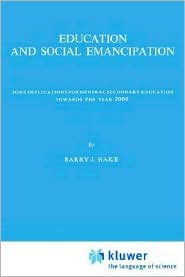Education and Social Emancipation - B.J. Hake, B.J. Hake