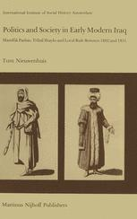Politics and Society in Early Modern Iraq - T. Nieuwenhuis