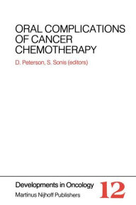 Oral Complications of Cancer Chemotherapy - Douglas E. Peterson
