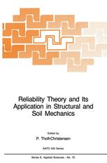 Reliability Theory and Its Application in Structural and Soil Mechanics - P. Thoft-Christensen