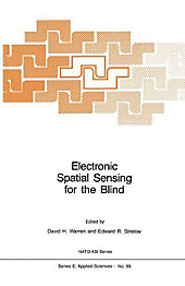 Electronic Spatial Sensing for the Blind.  - Buch