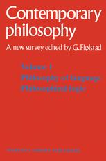 Tome 1 Philosophie du langage, Logique philosophique / Volume 1 Philosophy of language, Philosophical logic - Guttorm Fløistad; G.H. Von Wright