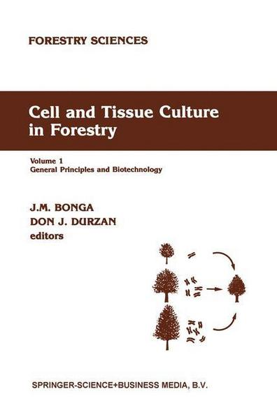 Cell and Tissue Culture in Forestry - J.M. Bonga#D.J. Durzan